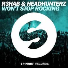 We Won't Stop Rocking - R3hab & Headhunterz