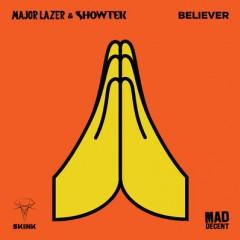 Believer - Major Lazer & Showtek