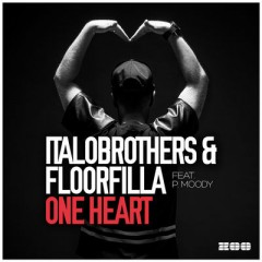 One Heart - Italobrothers & Floorfilla & P Moody