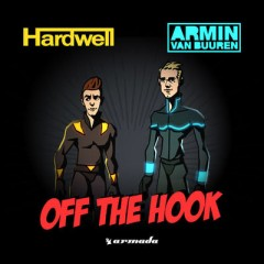 Off The Hook - Hardwell & Armin Van Buuren