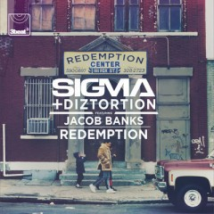 Redemption - Sigma & Diztortion feat. Jacob Banks