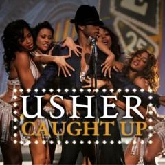 Caught Up - Usher