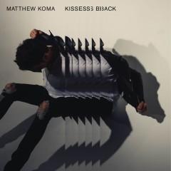 Kisses Back - Matthew Koma