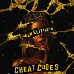 Queen Elizabeth - Cheat Codes