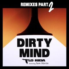 Dirty Mind - Flo Rida feat. Sam Martin
