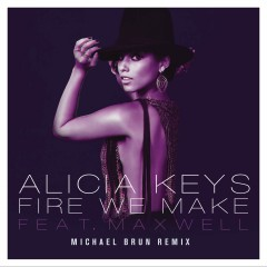 Fire We Make - Alicia Keys & Maxwell