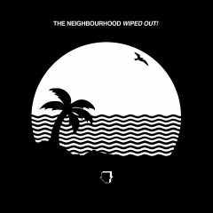 Cry Baby - Neighbourhood