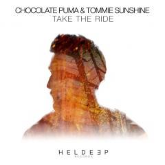 Take The Ride - Chocolate Puma & Tommie Sunshine