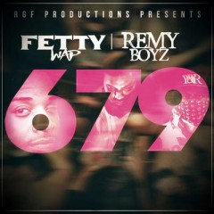 679 - Fetty Wap Feat. Monty
