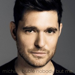 I Believe In You - Michael Buble