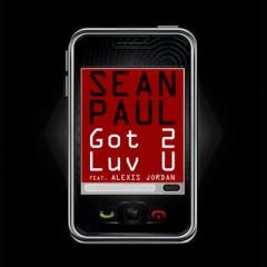 Got 2 Luv U - Sean Paul Feat. Alexis Jordan