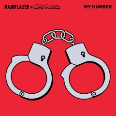 My Number - Major Lazer & Bad Royale