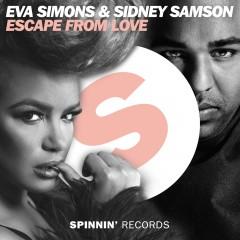 Escape From Love - Eva Simons Feat. Sidney Samson