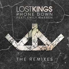 Phone Down (Remix) - Lost Kings feat. Emily Warren