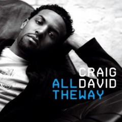 All The Way - Craig David