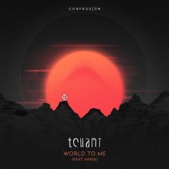 World To Me - Tchami feat. Mnek
