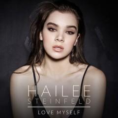Love Myself - Hailee Steinfeld