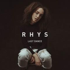 Last Dance - Rhys