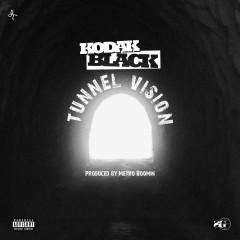 Tunnel Vision - Kodak Black